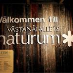 Västanå Natur & Kulturcentrum var från början ett Naturum
